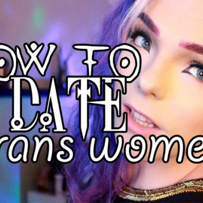 A Guide to Dating a Transgender Woman