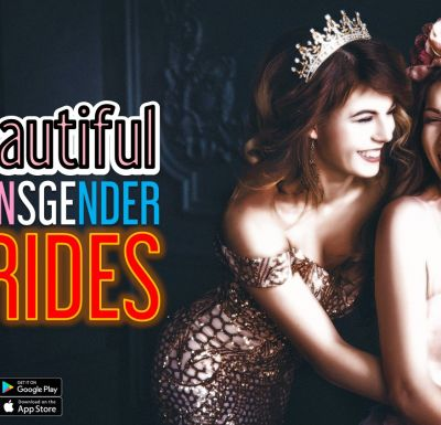 Beautiful Transgender Brides