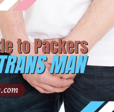 Packing Tips for FTM Transgender Men