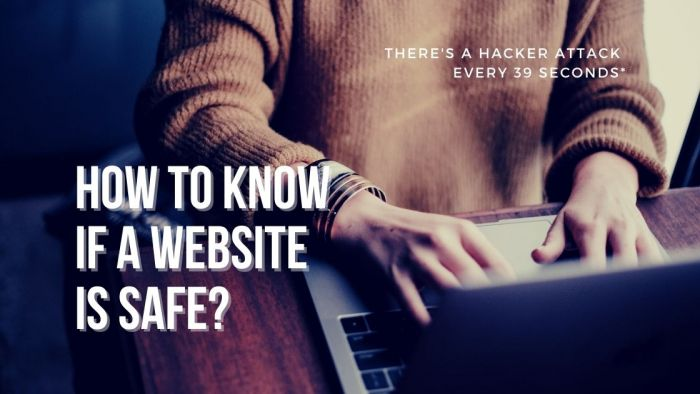 How to Know if the Website You are on is Safe?