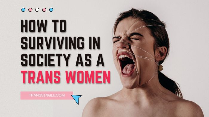 Societal Challenges that MTF Trans Women Face and How to Overcome These